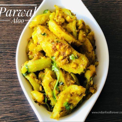 Parwal Aloo Ki Sabji