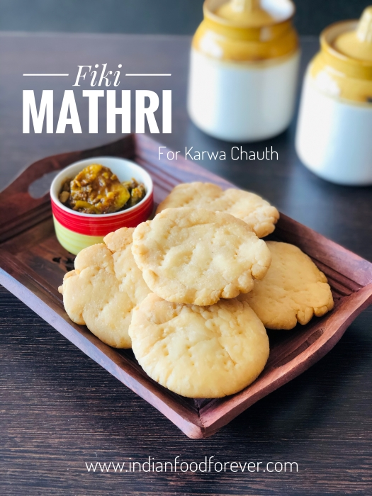 Fiki Mathri For Karwa Chauth