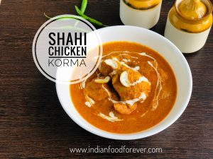 Shahi Chicken Korma English Style