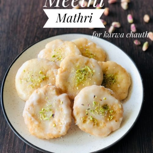Meethi Mathri For Karwa Chauth