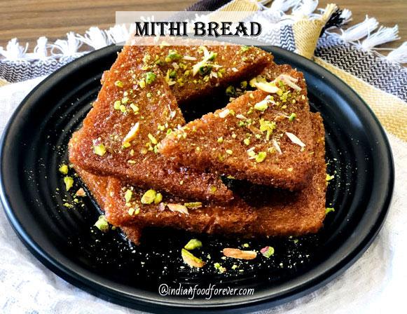 Mithi Bread