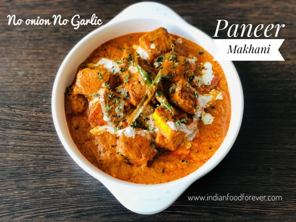No Onion Garlic Paneer Makhani