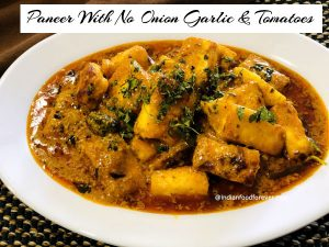 Paneer Without Onion Garlic Tomatoes