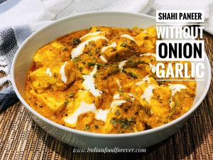 Shahi Paneer Without Onion Garlic